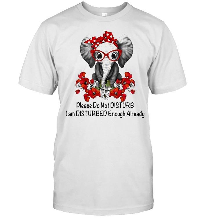 Elephant Flower Please Do Not Disturb I Am Disturbed Enough Already T-shirt Classic Men's T-shirt