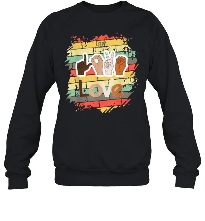 LOVE – ASL Love, Sign Language ILY vintage T- Unisex Sweatshirt