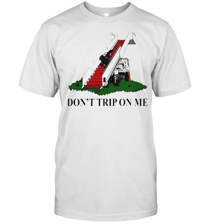 Biden falls on the stairs don't trip on me shirt Classic Men's T-shirt