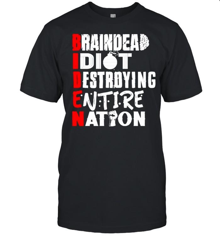 Biden braindead idiot destroying entire nation shirt Classic Men's T-shirt