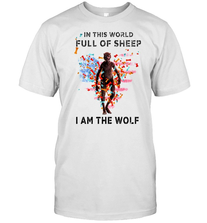 In This World Full Of Sheep I Am The Wolf T-shirt Classic Men's T-shirt