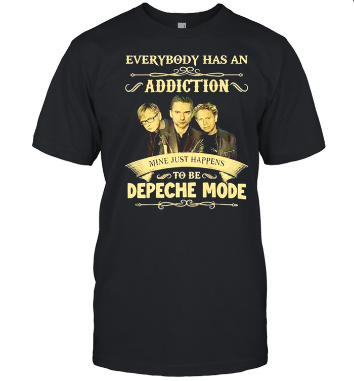 Everybody has an Addiction mine just happens to be Depeche Mode shirt Classic Men's T-shirt