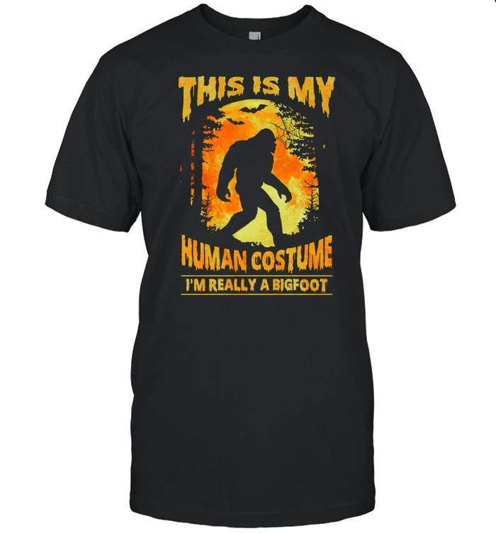 This Is My Human Costume Im Really A Bigfoot Halloween shirt Classic Men's T-shirt