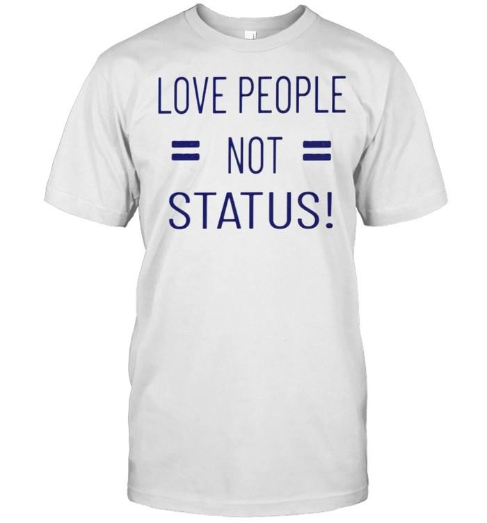 Love people not status shirt Classic Men's T-shirt