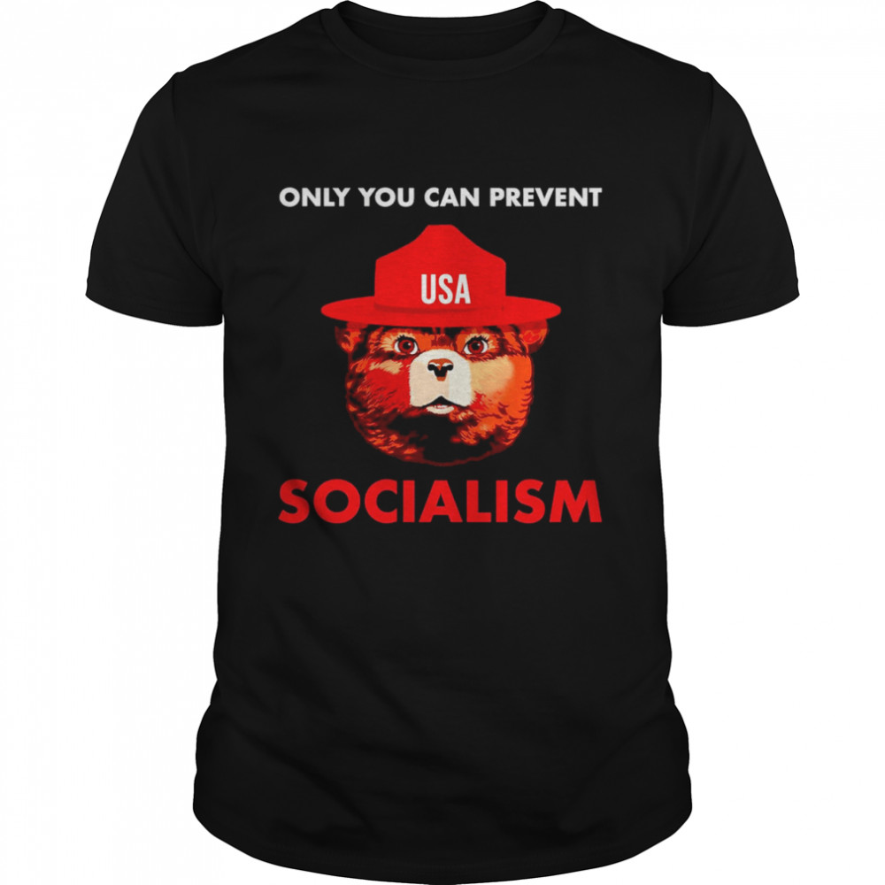 Bear USA Only You Can Prevent Socialism Shirt