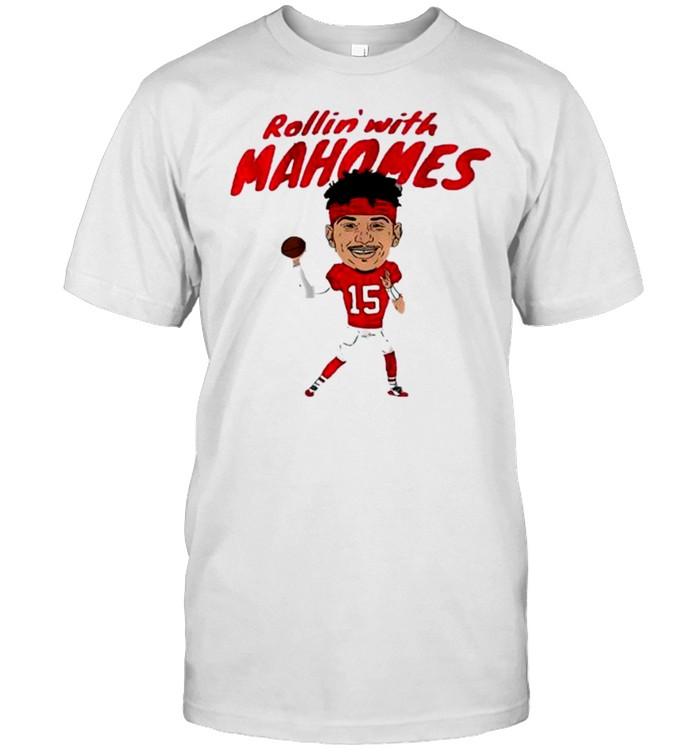 Rollin' With Patrick Mahomes Kansas City Chiefs Shirt
