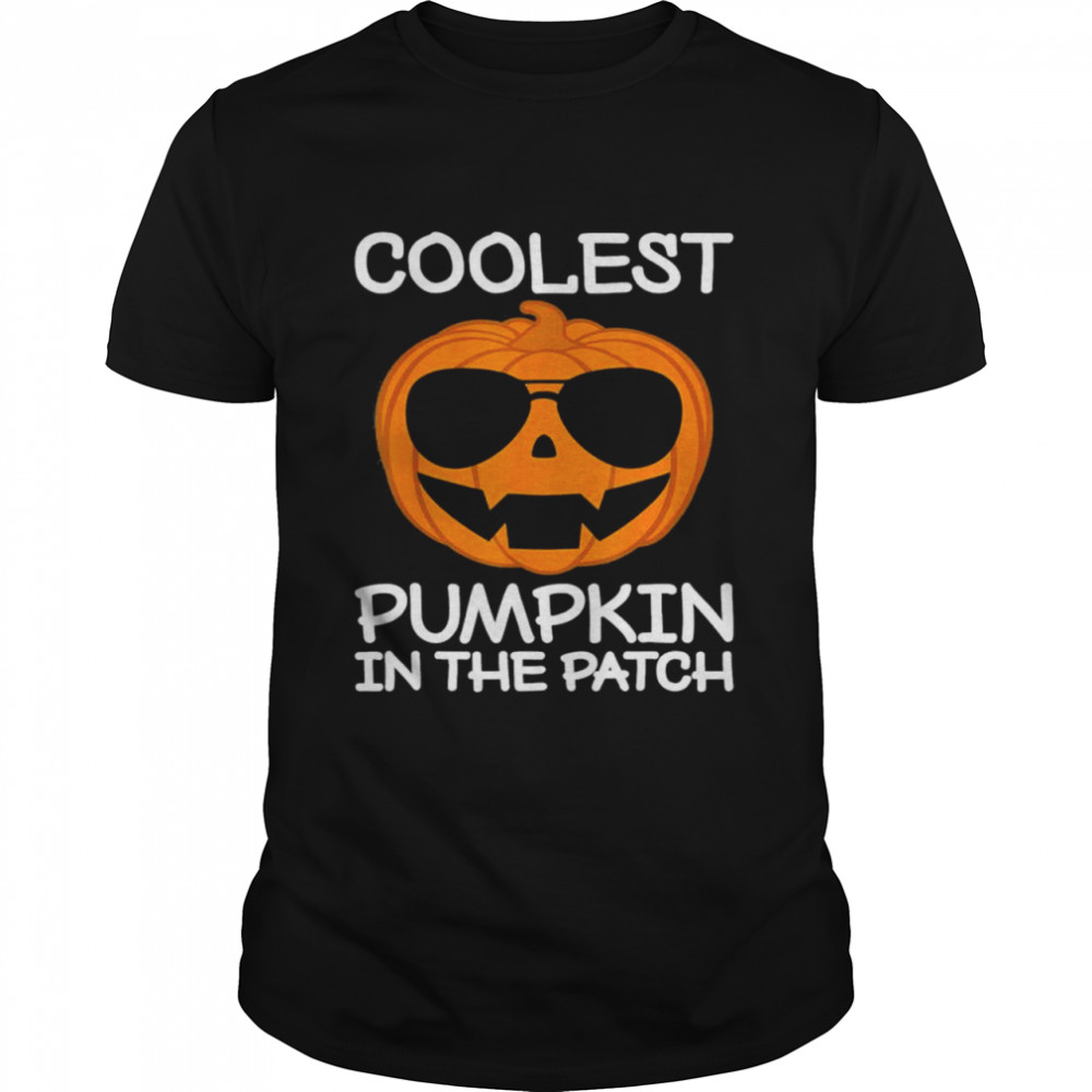 Coolest Pumpkin In The Patch Scary Halloween shirt