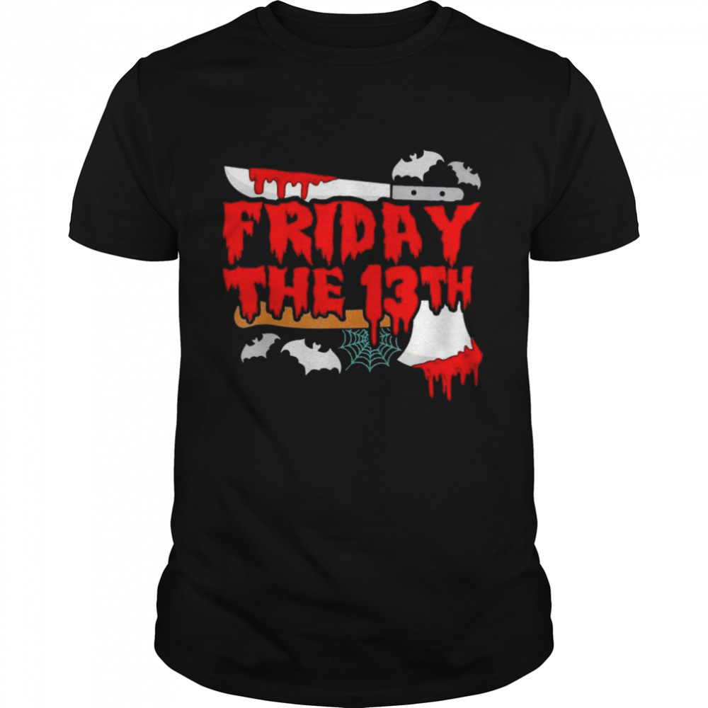 Friday the 13 Friday the 13th horror shirt