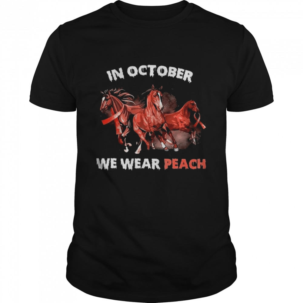 In October we wear Peach Breast Cancer 2021 shirt