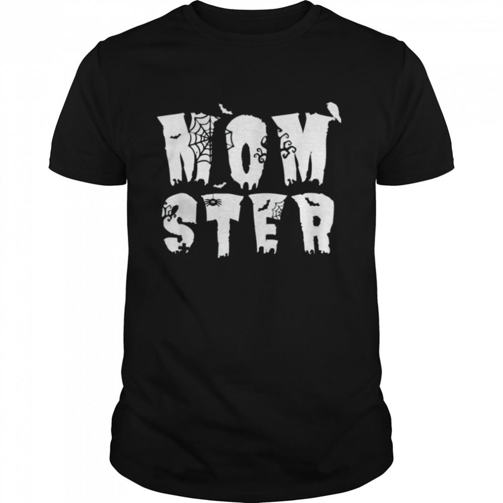Mom Momster Halloween Pun Spooky Costume shirt
