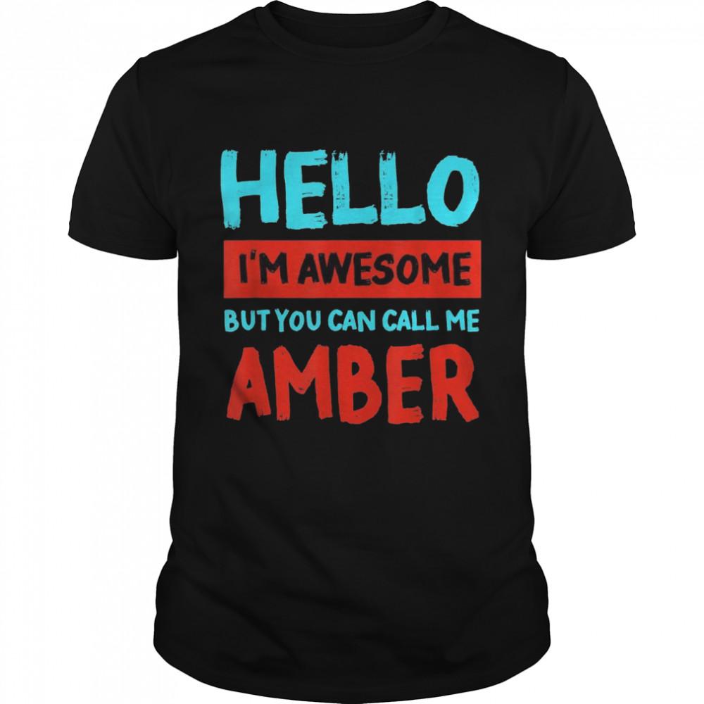 Hello I'm Awesome Call Me Bernstein, personalisierbar Shirt